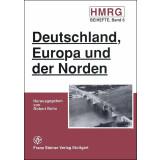 Deutschland, Europa und der Norden. Ausgewählte...