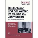 Deutschland und der Westen im 19. und 20. Jahrhundert....