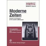 Moderne Zeiten. Technik und Zeitgeist im 19. und 20....