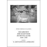 Die Kirchen der Stadt Rom im Mittelalter 1050-1300. S....