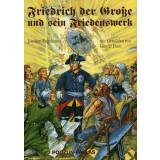 Friedrich der Große und ein Friedenswerk