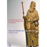 Skulpturen des Mittelalters 1200 bis 1550
