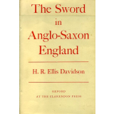 The Sword in Anglo - Saxon England