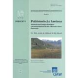 Prähistorische Lawinen - Nachweis und Analyse...