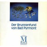 Der Brunnenfund von Bad Pyrmont und die Ur- und...