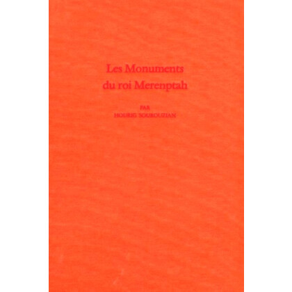 Les Monuments du Roi Merenptah