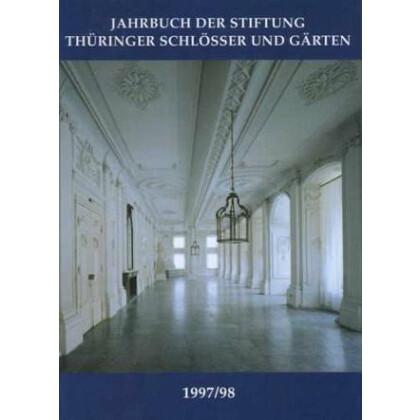 Jahrbuch Der Stiftung Thüringer Schlösser Und Gärten Band 2 1997 1998