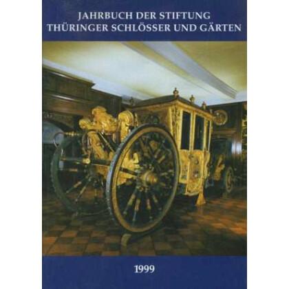 Jahrbuch Der Stiftung Thüringer Schlösser Und Gärten Band 3 1998