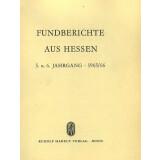 Fundberichte aus Hessen Jahrgang 5 und 6 - 1966