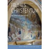 Frühes Christentum - Kunst und Architektur