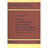 Scienza e terminologia medica nella letteratura latina di...