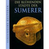 Die blühenden Städte der Sumerer