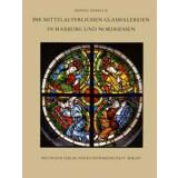 Die mittelalterlichen Glasmalereien in Marburg und...