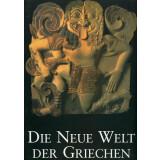 Die neue Welt der Griechen - Antike Kunst aus...