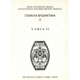 Varia II. Poikila byzantina, 6
