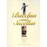 Bacchus und Sucellus - 2000 Jahre römische...