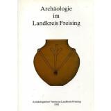 Archäologie im Landkreis Freising....