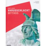 2000 Jahre Varusschlacht - MYTHOS