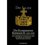 Die Kaiserkrone Konrads II. 1024-1039 - Eine...