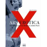 Ars Erotica - Sexualität und ihre Bilder im antiken Rom