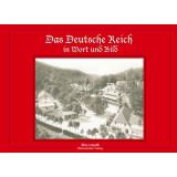 Das Deutsche Reich in Wort und Bild
