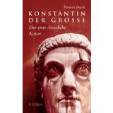 Konstantin der Grosse. Der erste christliche Kaiser -...