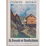 St. Oswald ob Kleinkirchheim. Menschen - Sitte -...