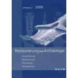 Restaurierung und Archäologie, Band 2 - Jahrgang 2009