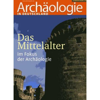 Das Mittelalter im Fokus der Archäologie - AID