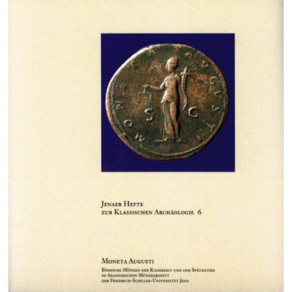 Moneta Augusti Römische Münzen Der Kaiserzeit Und Der Spätantike