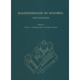 Kalenderhane in Istanbul: The Buildings, their History,...