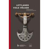 Lettlands viele Völker - Archäologie der...
