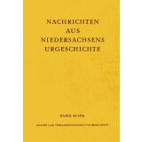 Nachrichten aus Niedersachsens Urgeschichte Band 45