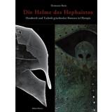 Die Helme des Hephaistos - Handwerk und Technik...