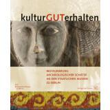 kulturGUTerhalten - Restaurierung archäologischer...