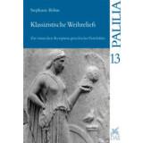 Klassizistische Weihreliefs - Zur römischen...