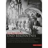 Memoria und Bekenntnis - Die Grabdenkmäler...