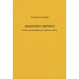 Imagines Imperii - Griechische und römische...