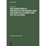 Die griechisch-römische Ökumene und die drei...
