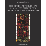 Die mittelalterlichen Glasmalereien in der Werbener...