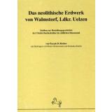 Das neolithische Erdwerk von Walmstorf, Landkreis Uelzen