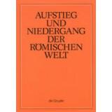 Aufstieg und Niedergang der römischen Welt - ANRW....