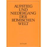 Aufstieg und Niedergang der römischen Welt - ANRW,...