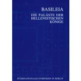Basileia - Die Paläste der hellenistischen Könige