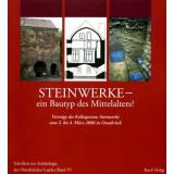 Steinwerke - ein Bautyp des Mittelalters? Vorträge...