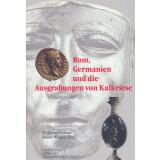 Rom, Germanien und die Ausgrabungen von Kalkriese