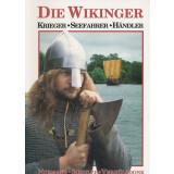 Die Wikinger - Krieger - Seefahrer - Händler