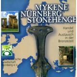 Mykene Nürnberg Stonehenge - Handel und Austausch in...