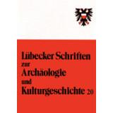 Lübecker Schriften zur Archäologie und...
