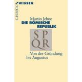 Die römische Republik - Von der Gründung bis...